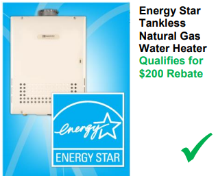 Energy Star Tankless Water Heaters qualify for rebates!